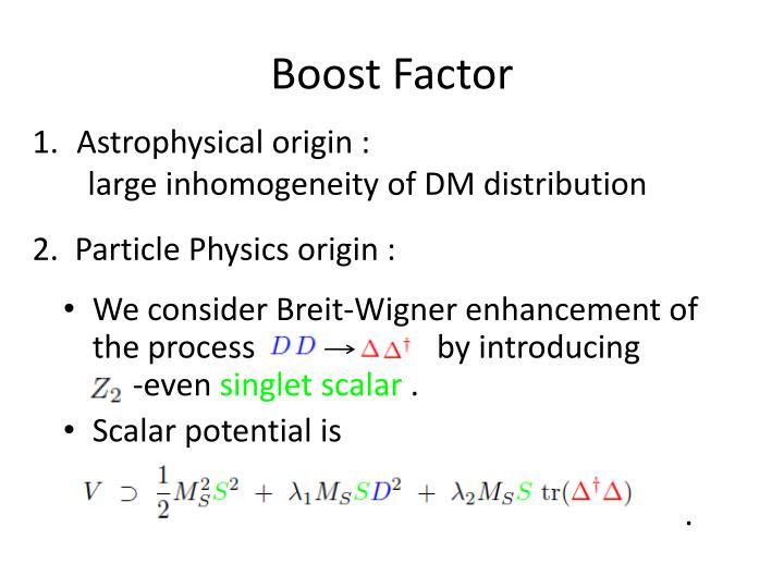Boost Factor