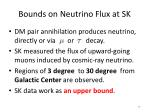 bounds on neutrino flux at sk