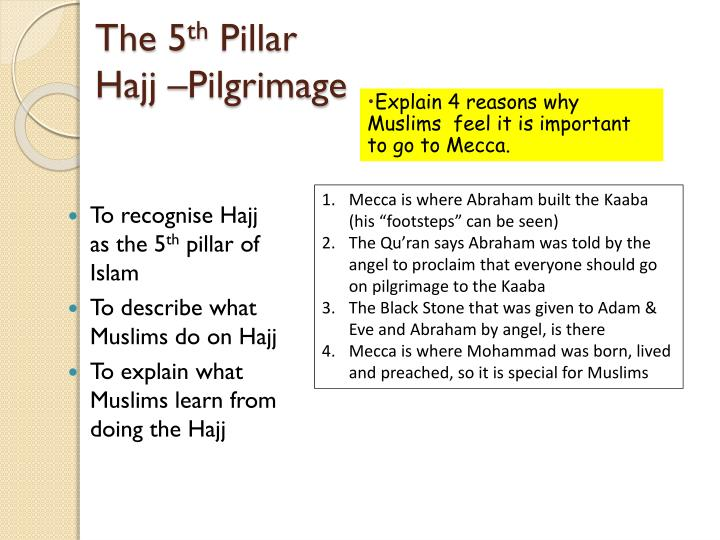 The 5 th pillar hajj pilgrimage