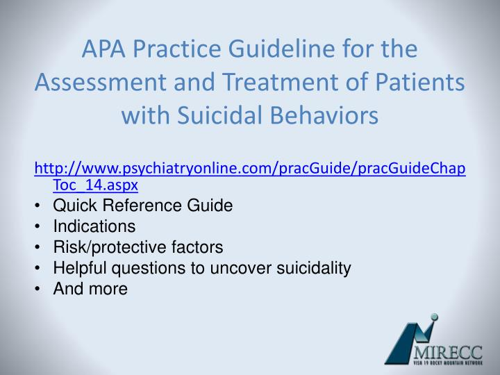 APA Practice Guideline for the Assessment and Treatment of Patients with Suicidal Behaviors