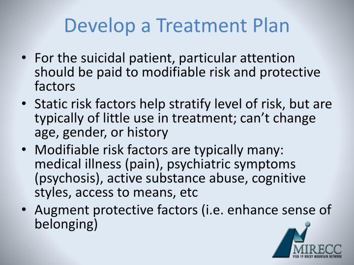 Develop a Treatment Plan