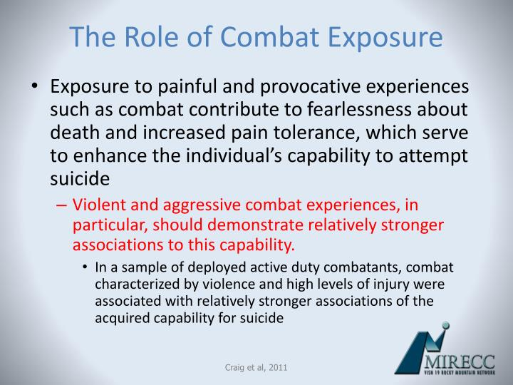 The Role of Combat Exposure