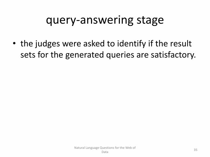query-answering stage