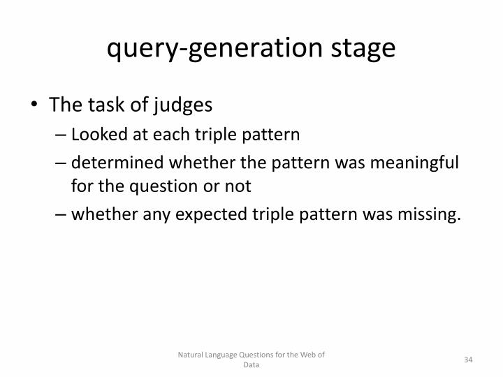 query-generation stage