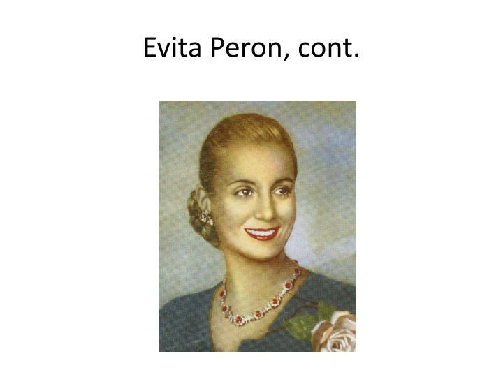 Evita Peron, cont.
