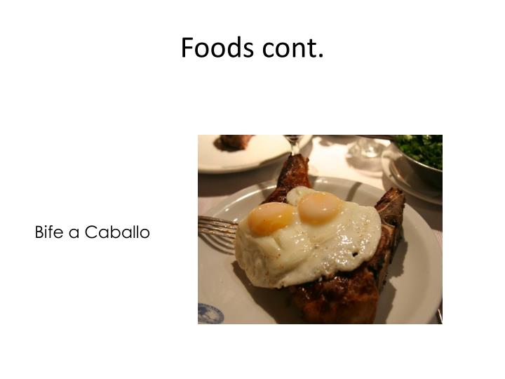 Foods cont.