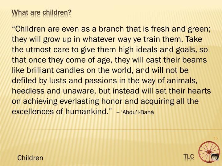 """""""Children"""
