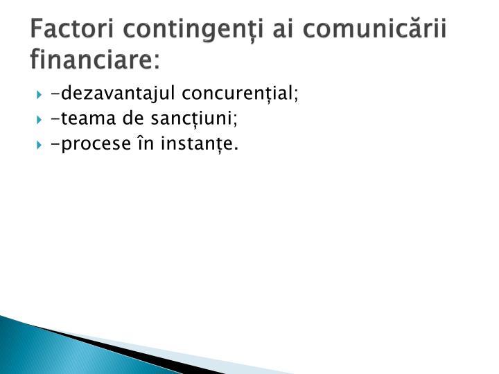 Factori contingenți ai comunicării financiare: