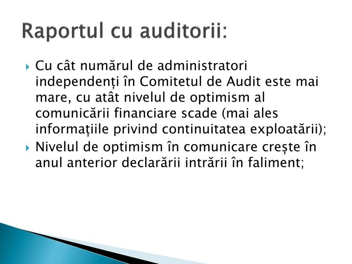 Raportul cu auditorii: