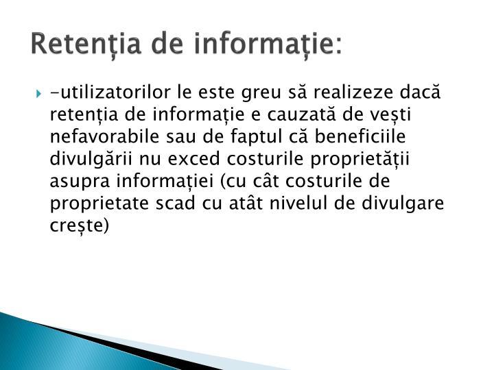 Retenția de informație: