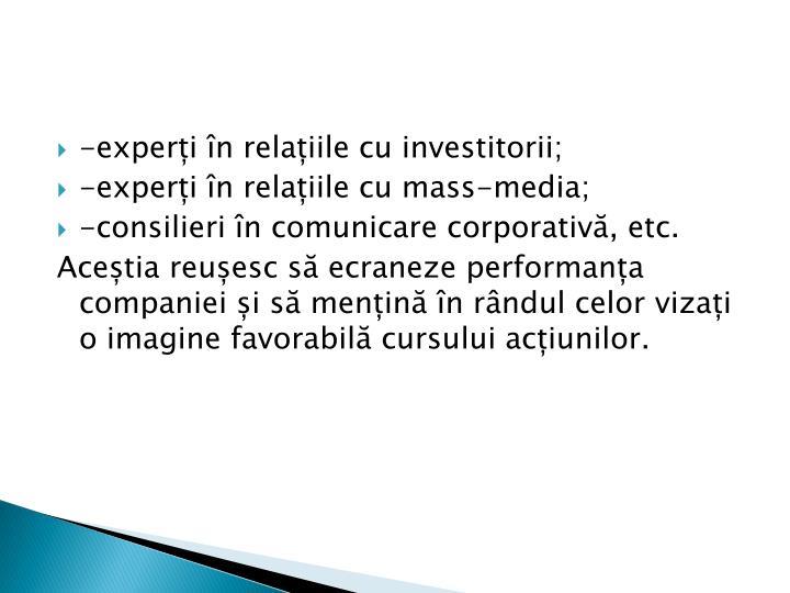 -experți în relațiile cu investitorii;