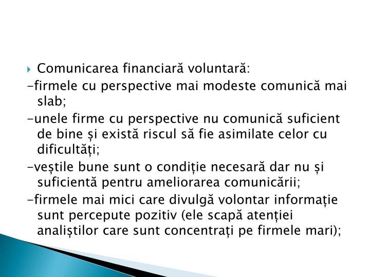 Comunicarea financiară voluntară: