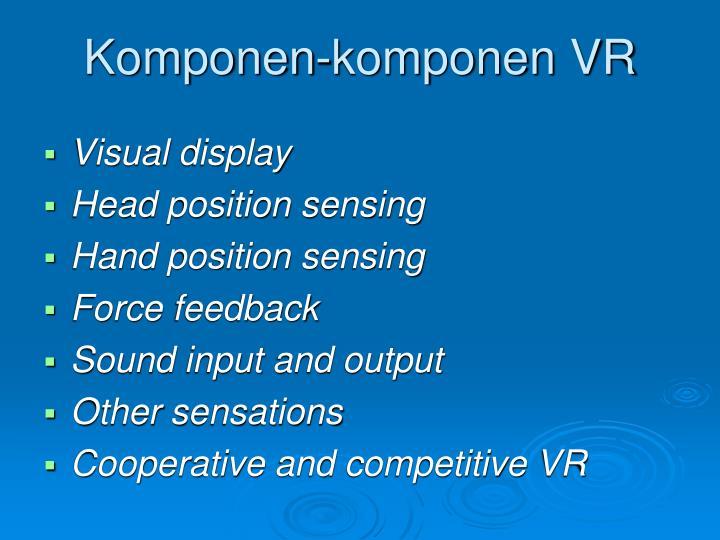 Komponen-komponen VR