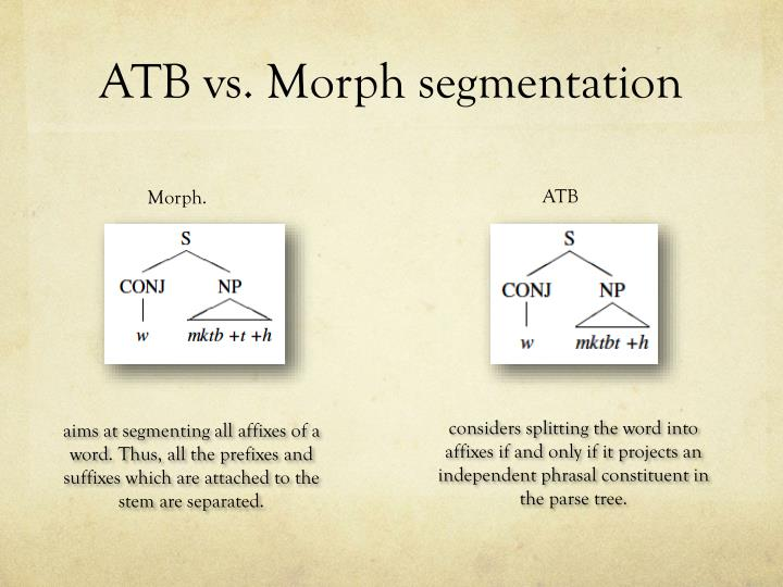 ATB vs. Morph segmentation