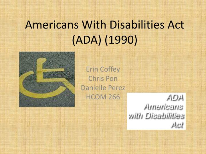 Americans with disabilities act ada 1990