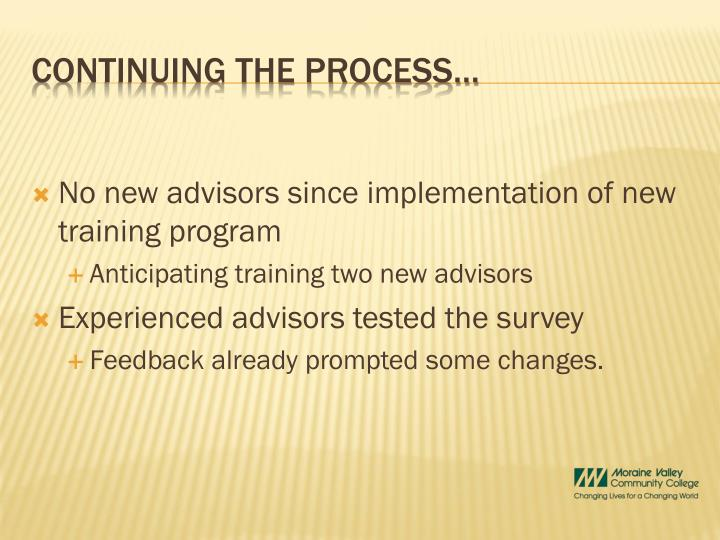 No new advisors since implementation of new training program