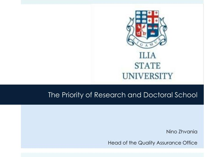 The Priority of Research and Doctoral School