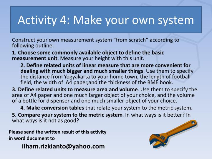 Activity 4: Make your own system