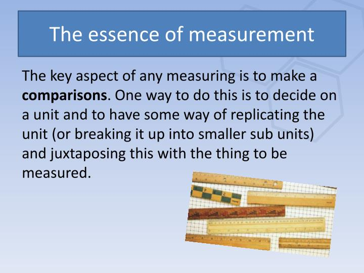 The essence of measurement