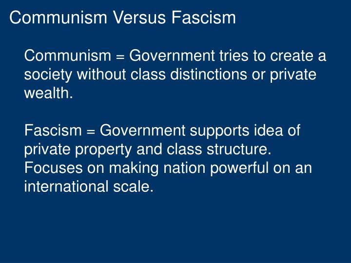 Communism Versus Fascism