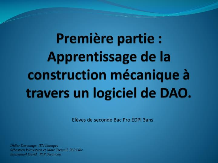 Premi re partie apprentissage de la construction m canique travers un logiciel de dao