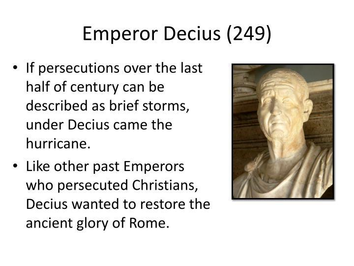 Emperor Decius (249)