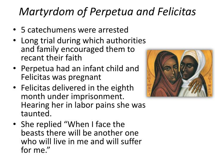 Martyrdom of Perpetua and Felicitas