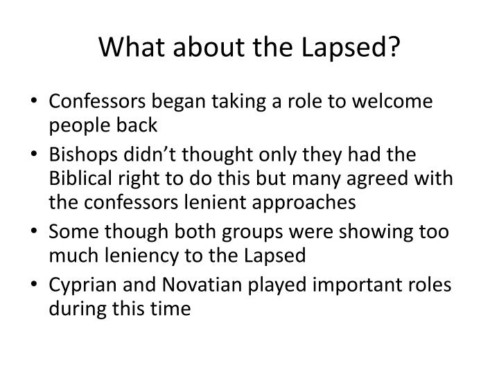 What about the Lapsed?