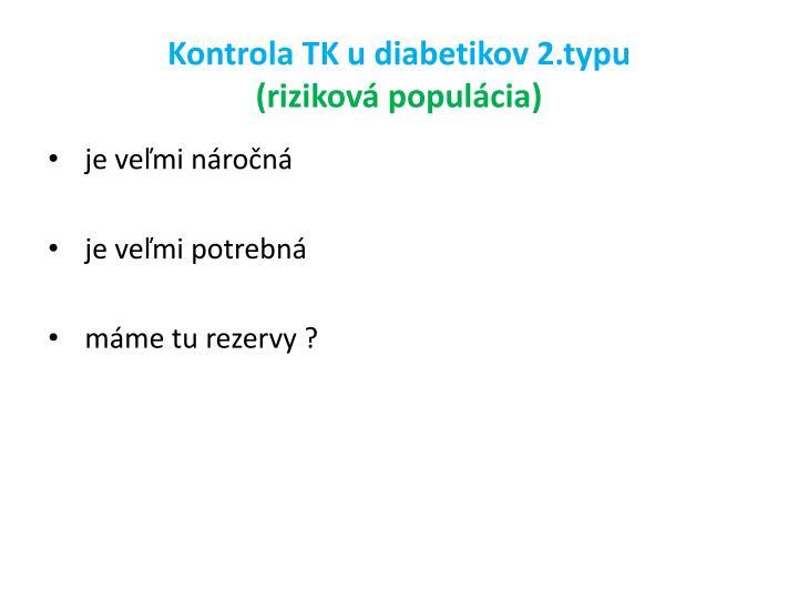 Kontrola TK u diabetikov 2.typu