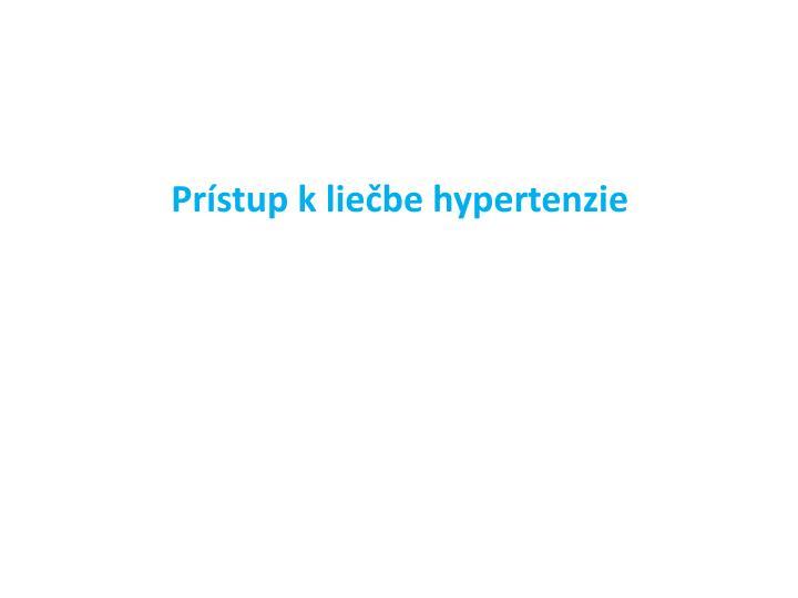 Prístup k liečbe hypertenzie