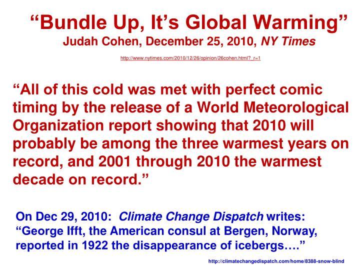 """Bundle Up, It's Global Warming"""