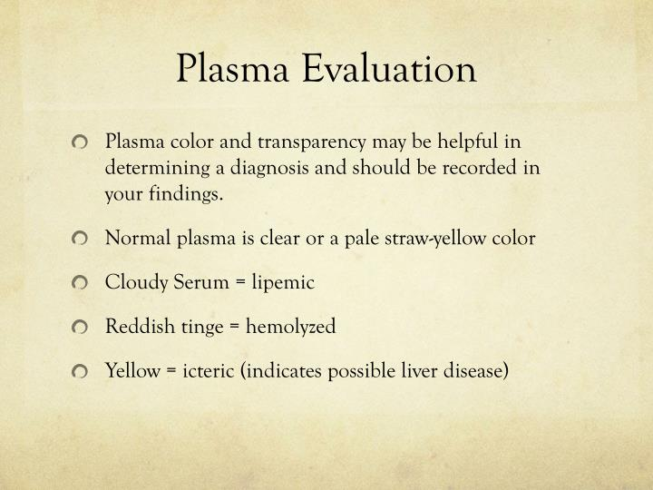 Plasma Evaluation
