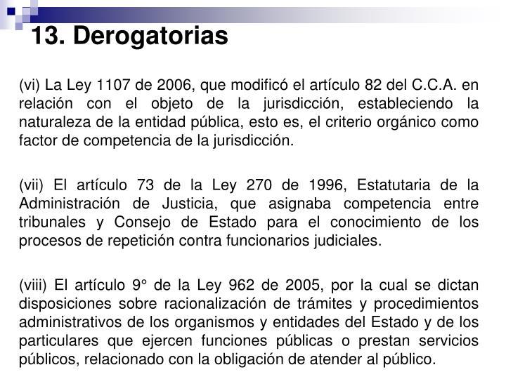 13. Derogatorias
