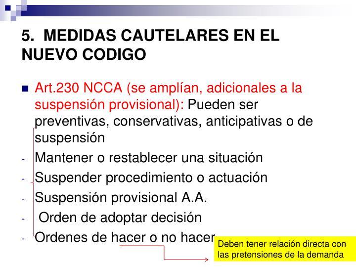 5.  MEDIDAS CAUTELARES EN EL NUEVO CODIGO