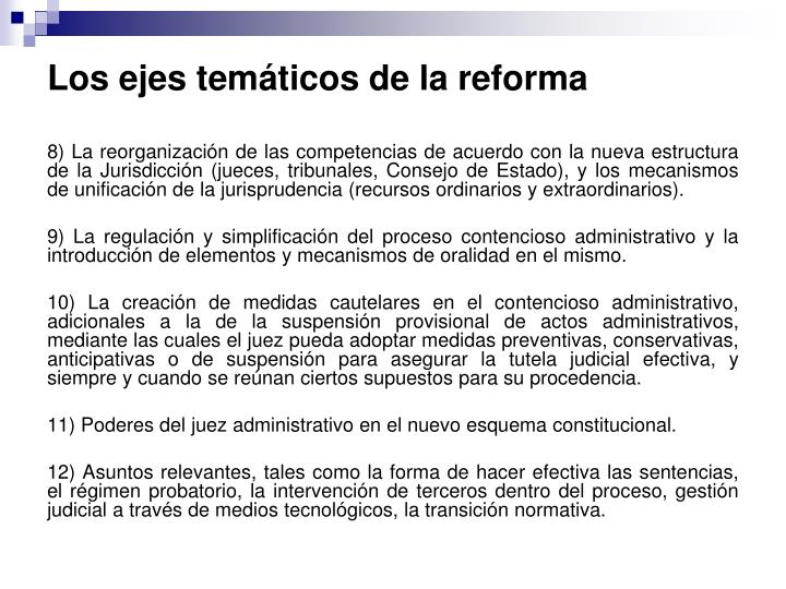 Los ejes temáticos de la reforma