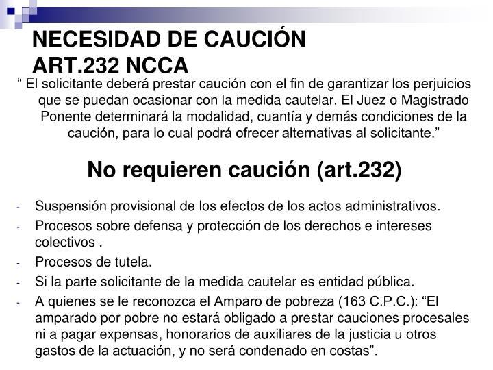NECESIDAD DE CAUCIÓN