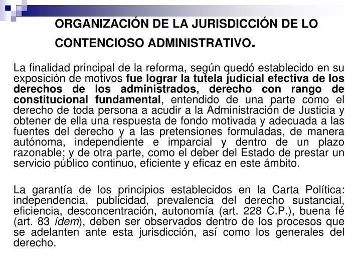 ORGANIZACIÓN DE LA JURISDICCIÓN DE LO CONTENCIOSO ADMINISTRATIVO