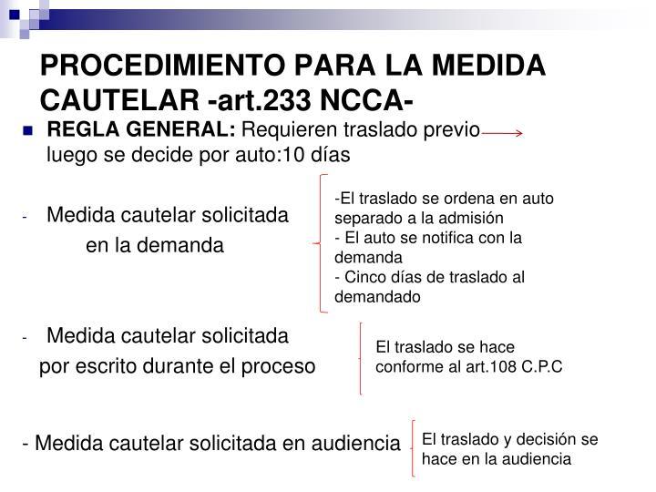 PROCEDIMIENTO PARA LA MEDIDA CAUTELAR -art.233 NCCA-