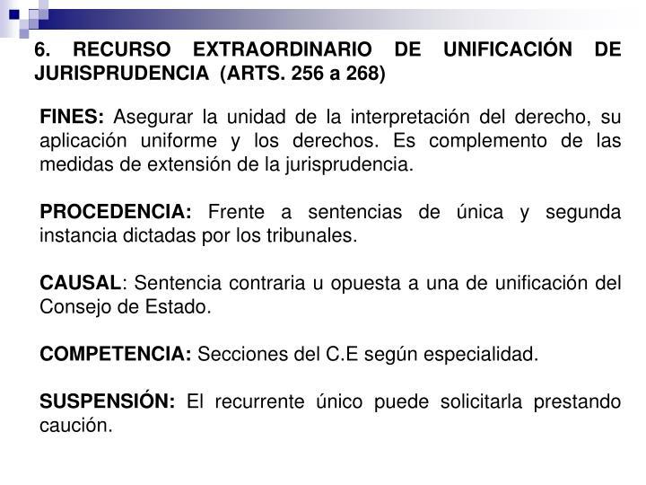 6. RECURSO EXTRAORDINARIO DE UNIFICACIÓN DE JURISPRUDENCIA