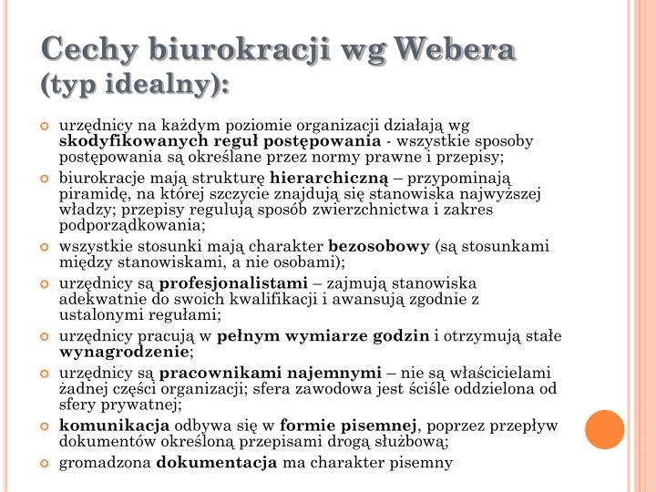Cechy biurokracji wg Webera