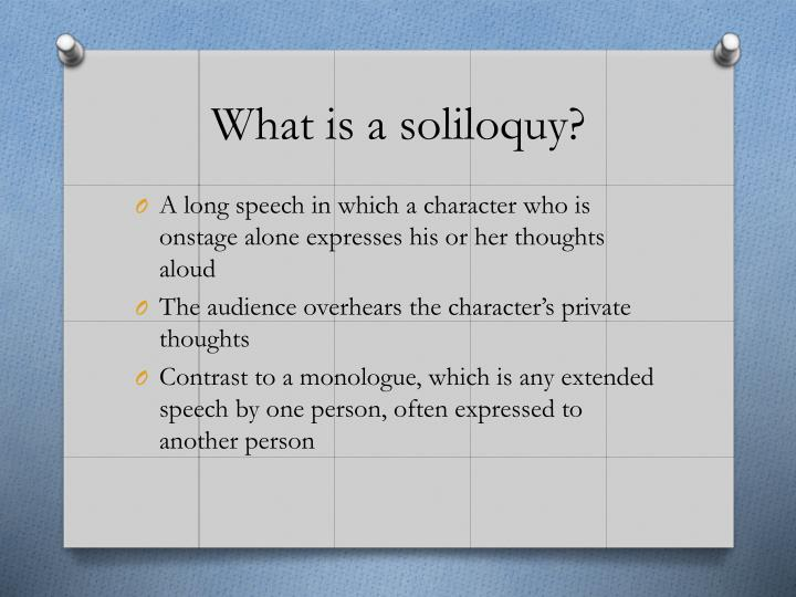 What is a soliloquy?