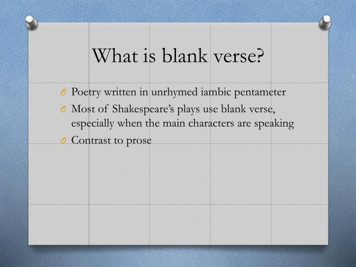 What is blank verse?