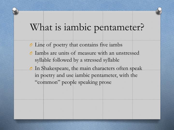What is iambic pentameter?