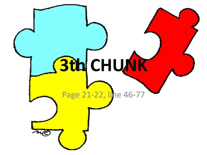 3th CHUNK