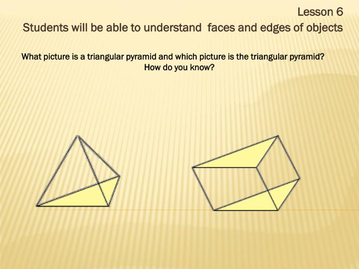 What picture is a triangular pyramid and which picture is the triangular pyramid?