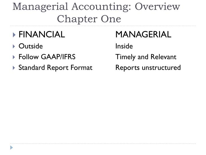 Managerial accounting overview chapter one