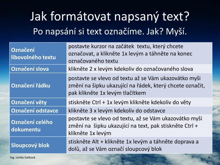 Jak formátovat napsaný text?