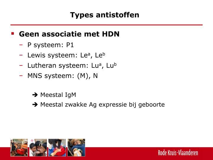 Types antistoffen