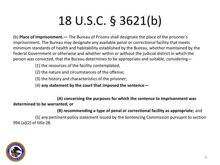 18 U.S.C. § 3621(b)