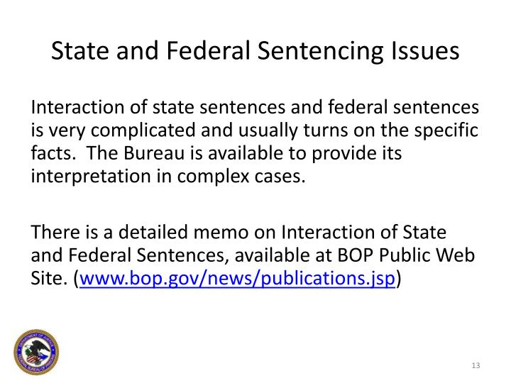 State and Federal Sentencing